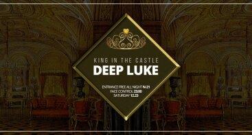 King In The Castle - Deep Luke