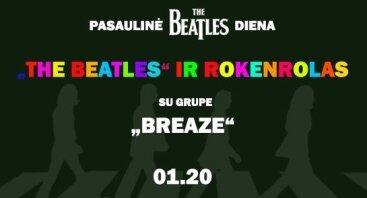 """Pasaulinė """"The Beatles"""" diena su grupe """"Breaze"""""""
