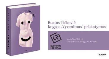 """Beata Tiškevič knygos """"Vyvenimas"""" pristatymas"""