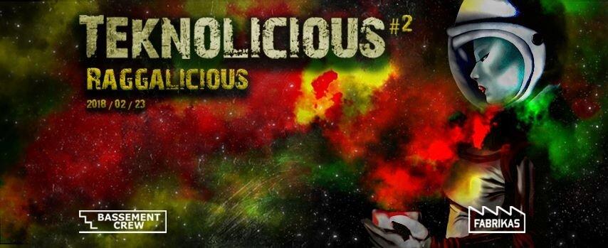 Teknolicious #2 Raggalicious