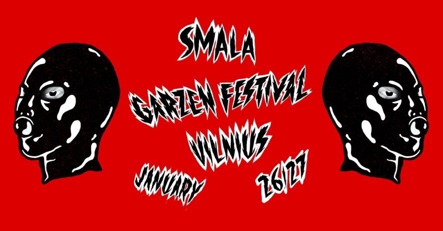 Smala presents: Garzen Festival Lithuania