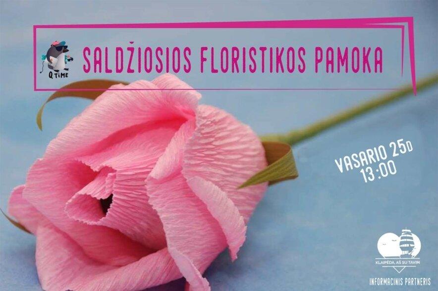 Sweet dizainas - saldžiosios floristikos pamoka
