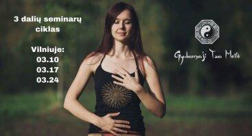 Gydomoji Tao Meilė: 3 dalys Vilniuje (III dalis)