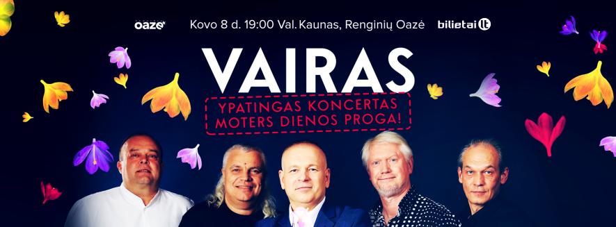 "MOTERS DIENOS KONCERTAS su legendine grupe ""VAIRAS"""