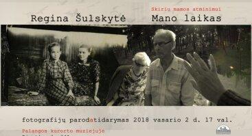 """Reginos Šulskytės fotografijų paroda """"Mano laikas"""""""