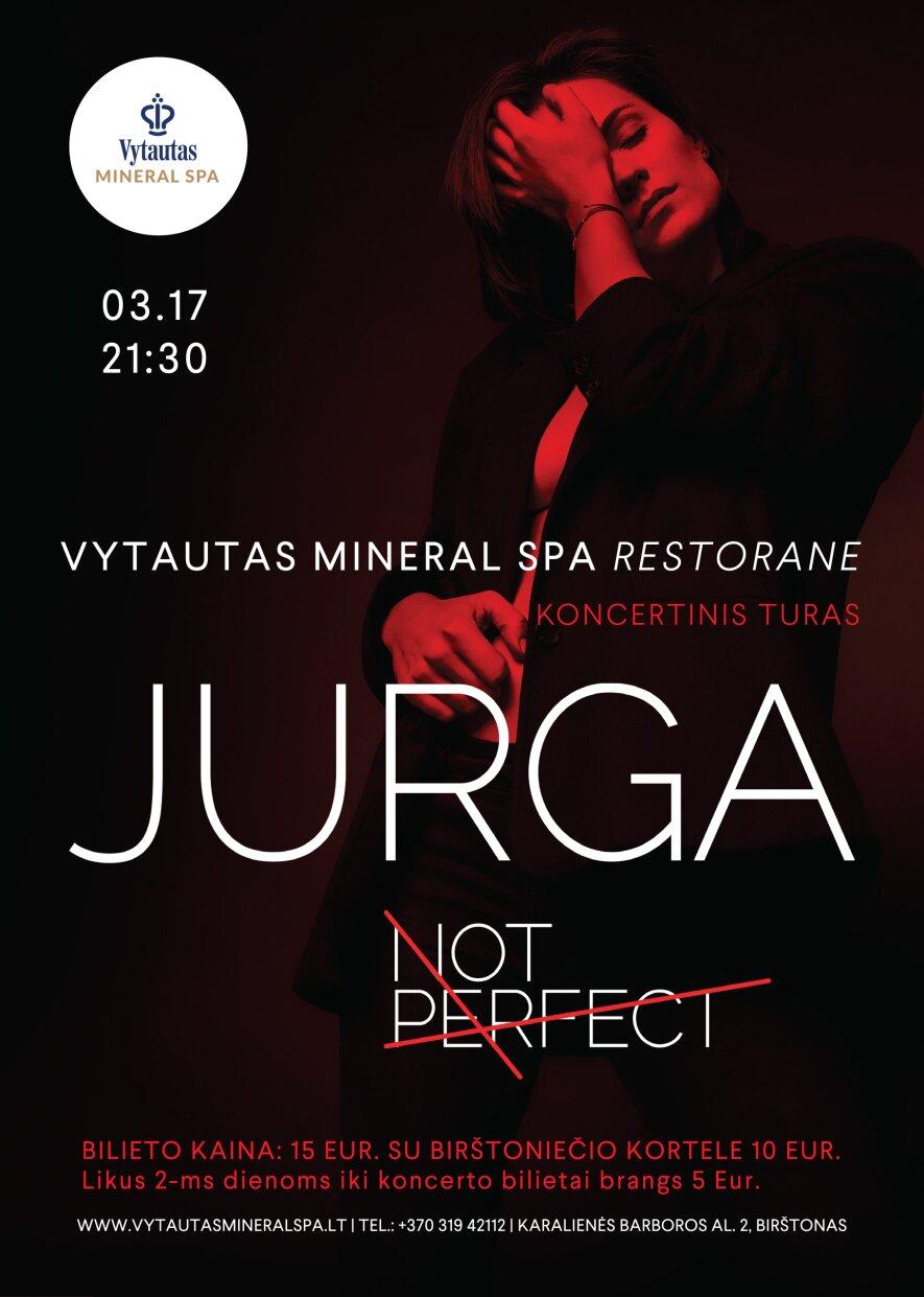 """Jurga """"NOT Perfect"""""""