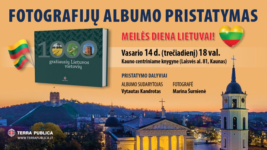 """Fotografijų albumo """"1000 gražiausių Lietuvos vietovių"""" pristatymas"""