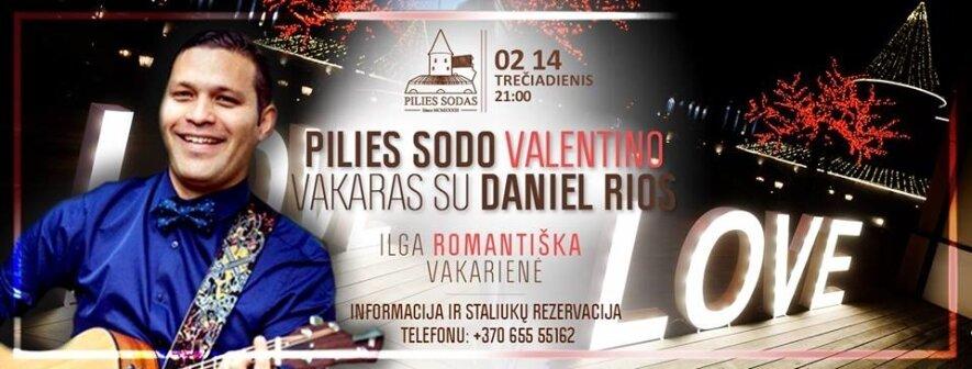 Valentino vakarienė su Daniel Rios