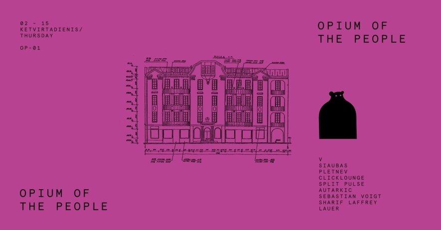 Opium of the People: Lauer, Autarkic, S. Voigt, S. Laffrey