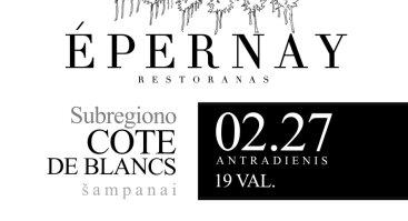 Šampanų degustacija / Cote de Blancs / 02.27