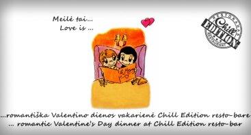 Valentino dienos vakaras Chill Edition