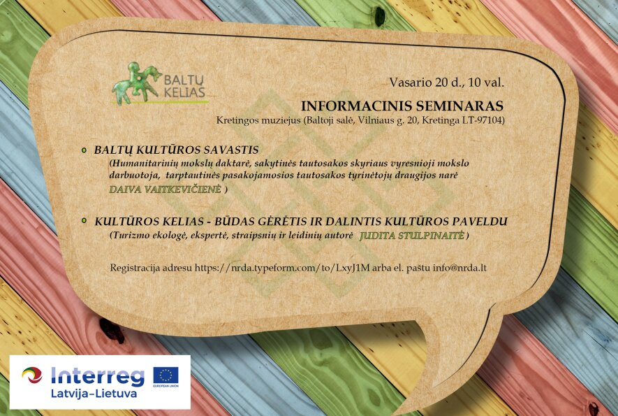 Tarptautinis kultūros kelias Baltų kelias.Informacinis seminaras.
