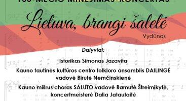 Lietuvos Valstybės atkūrimo šimtmečio minėjimas – koncertas LIETUVA, BRANGI ŠALELĖ