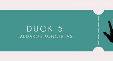 "Labdaros renginys ""Duok5"""
