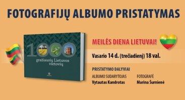 """Kviečiame į albumo """"1000 gražiausių Lietuvos vietovių"""" pristatymą"""