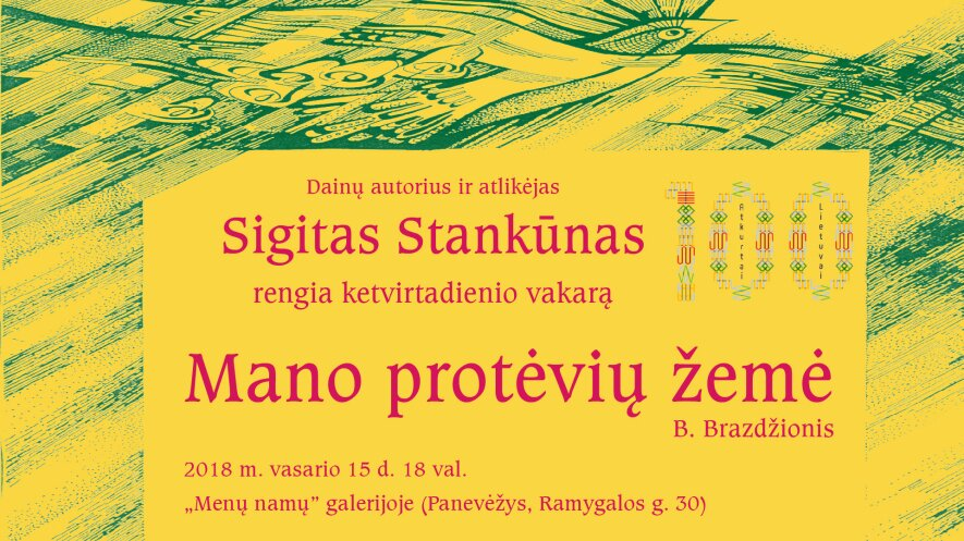 """Sigito Stankūno dainų vakaras """"Mano protėvių žemė"""""""