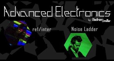 Advanced Electronics: ref/inter, Noise Ladder