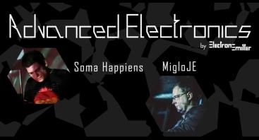 Advanced Electronics: Soma Happiens, MigloJE