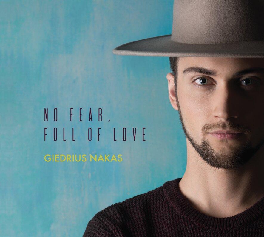 """Giedriaus Nako albumo """"No Fear, Full Of Love"""" pristatymas"""