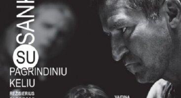 """J.Miltinio dramos teatras """"SANKIRTA SU PAGRINDINIU KELIU"""""""