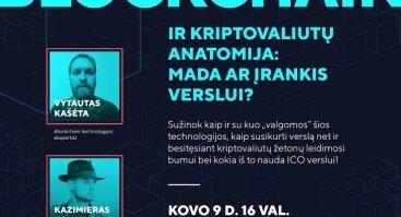 Blockchain ir kriptovaliutų anatomija: mada ar įrankis verslui?