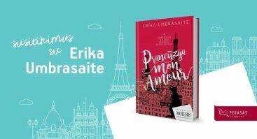 """Erikos Umbrasaitės knygos """"Prancūzija Mon amour"""" pristatymas"""