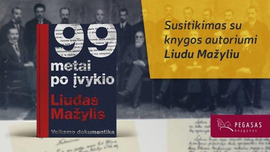 """Debiutinės prof. dr. Liudo Mažylio knygos """"99 metai po įvykio"""" pristatymas Kauno Centriniame knygyne"""