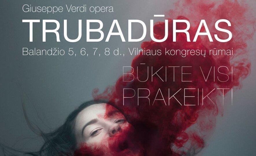 """Giuseppe Verdi opera """"Trubadūras"""""""