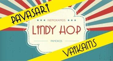 NEMOKAMOS Lindy Hop pamokos VAIKAMS