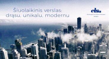 Šiuolaikinis verslas: drąsu, unikalu, modernu