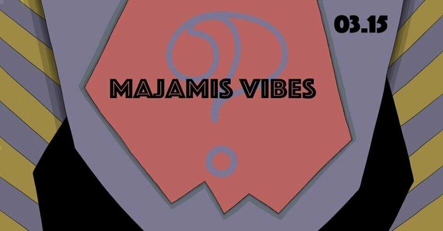 Majamis Vibes