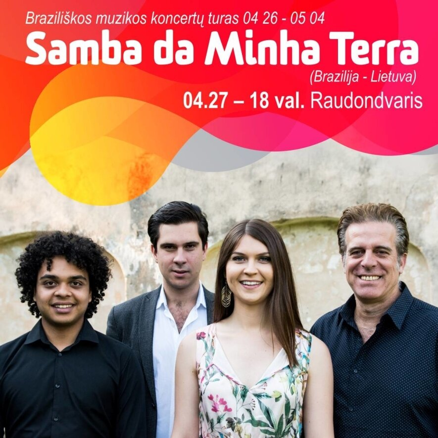 SAMBA DA MINHA TERRA (Braziliškos muzikos koncertas)