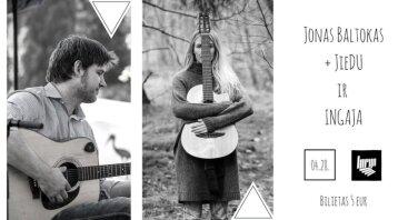 Jono Baltoko ir Ingaja jungtinis koncertas