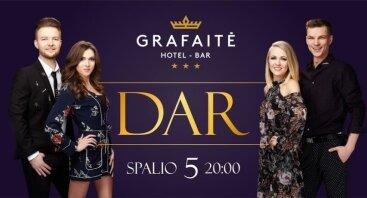 Grupės DAR koncertas Grafaitėje!