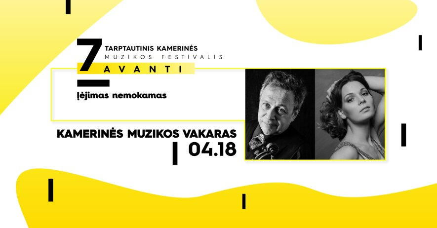 7-ojo tarptautinio kamerinės muzikos festivalio AVANTI koncertas: Kamerinės muzikos vakaras