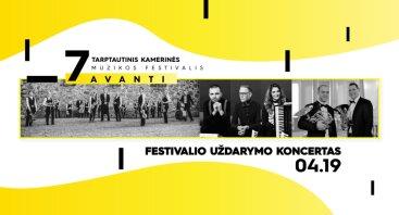 7-ojo tarptautinio kamerinės muzikos festivalio AVANTI uždarymo koncertas