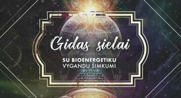 Gidas sielai: Bioenergetika, gydymas, intuicija. Vilnius