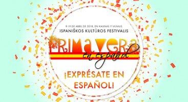 """Ispaniškos kultūros festivalis """"Primavera en español 2018"""""""