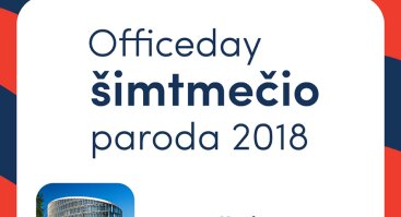 OFFICEDAY ŠIMTMEČIO PARODA 2018