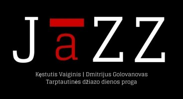 International Jazz Day: Kęstutis Vaiginis & Dmitrijus Golovanovas