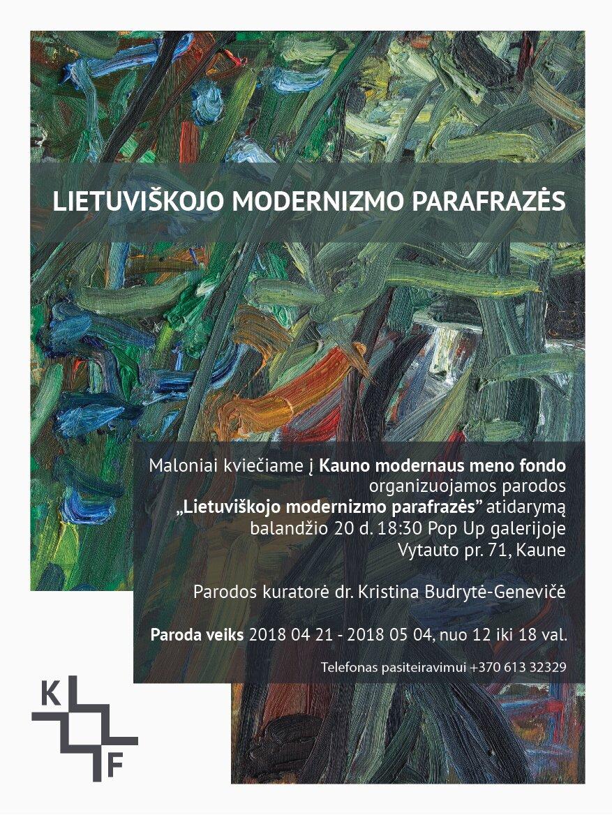"""KMMF kolekcijos paroda """"Lietuviškojo modernizmo parafrazės"""""""