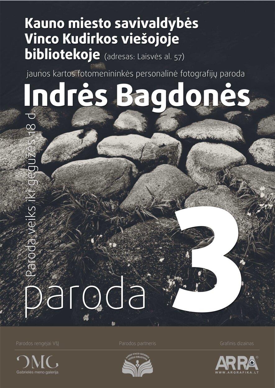 """Indrės Bagdonės personalinė fotografijų paroda """"3"""""""