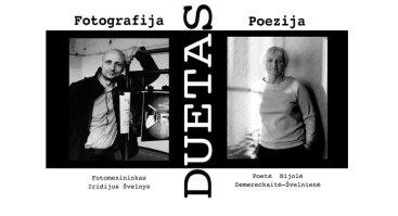 """Fotografijos ir poezijos paroda """"Duetas"""""""