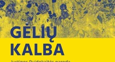 """Justinos Puidokaitės parodos """"Gėlių kalba"""" atidarymas"""