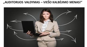 AUDITORIJOS VALDYMAS – VIEŠO KALBĖJIMO MENAS