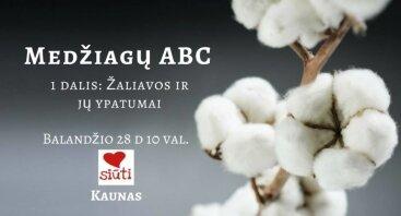 Medžiagų ABC (1 dalis): žaliavos ir jų ypatumai