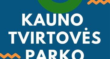 Kauno tvirtovės parko edukacinių erdvių atidarymas