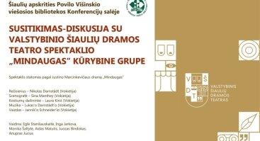 """Susitikimas-diskusija su VŠDT spektaklio """"Mindaugas"""" kūrybine grupe"""