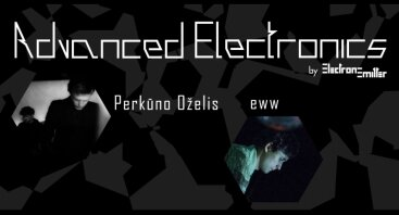 Advanced Electronics: Perkūno Oželis, eww