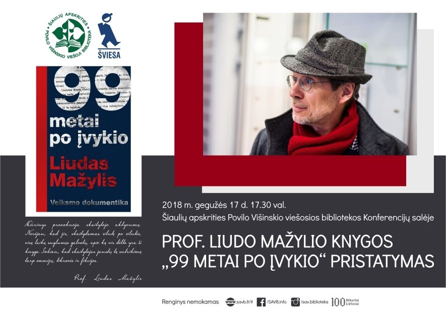 """""""99 metai po įvykio"""" – susitikimas su knygos autoriumi Liudu Mažyliu"""